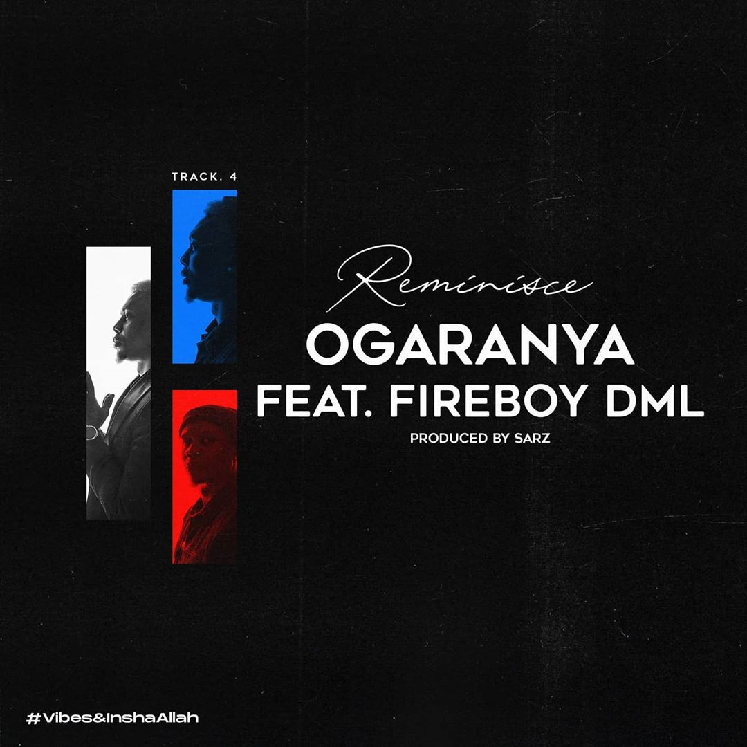 Reminisce Ogaranya Lyrics